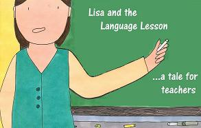 Lisa and the Language Lesson - A Tale for Teachers
