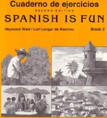 Spanish is Fun - Cuaderno de ejercicios